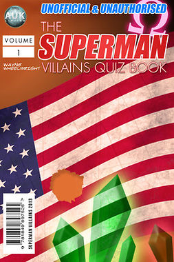 Wheelwright, Wayne - The Superman Villains Quiz Book, ebook