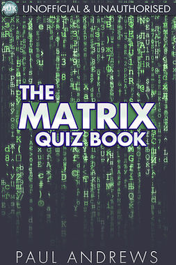 Andrews, Paul - The Matrix Quiz Book, ebook