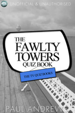 Andrews, Paul - The Fawlty Towers Quiz Book, ebook
