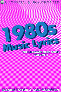 Goldstein, Jack - 1980s Music Lyrics: The Ultimate Quiz Book - Volume 1, ebook