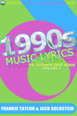 Goldstein, Jack - 1990s Music Lyrics: The Ultimate Quiz Book - Volume 1, ebook