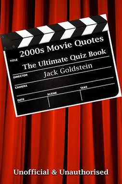 2000s Movie Quotes - The Quick Quiz