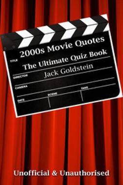 Goldstein, Jack - 2000s Movie Quotes - The Quick Quiz, ebook