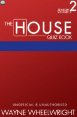 Wheelwright, Wayne - The House Quiz Book Season 2 Volume 2, ebook