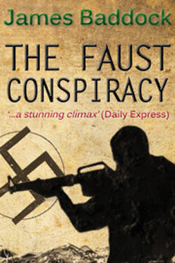 Baddock, James - The Faust Conspiracy, e-bok