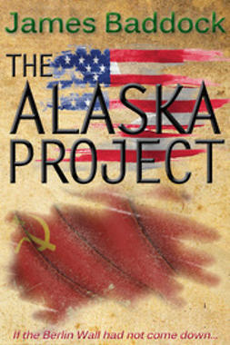 Baddock, James - The Alaska Project, e-kirja