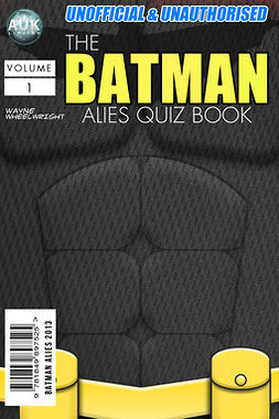 Wheelwright, Wayne - The Batman Allies Quiz Book, ebook