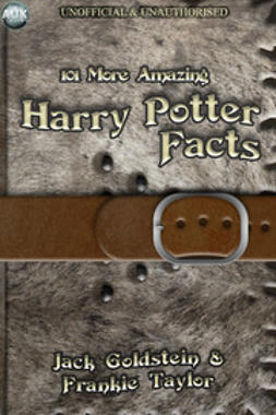 Goldstein, Jack - 101 More Amazing Harry Potter Facts, e-bok