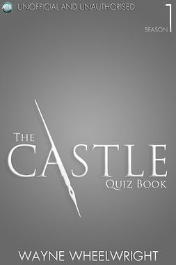 Wheelwright, Wayne - The Castle Quiz Book - Season 1, ebook