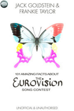 Goldstein, Jack - 101 Amazing Facts About The Eurovision Song Contest, ebook