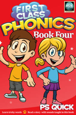 Quick, P S - First Class Phonics - Book 4, e-bok