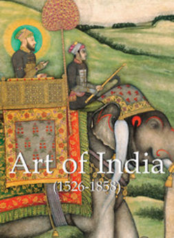 Smith, Vincent Arthur - Art of India, e-bok
