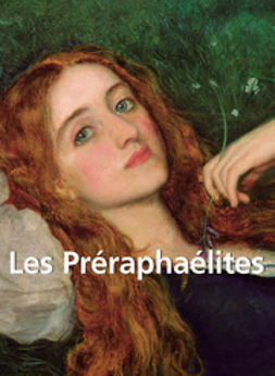 Sizeranne, Robert de la - Les Préraphaélites, e-bok