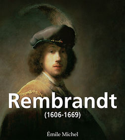 Michel, Émile - Rembrandt (1606-1669), ebook