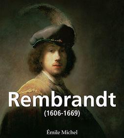 Michel, Émile - Rembrandt (1606-1669), e-bok
