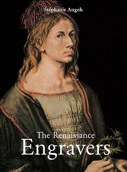 Calosse, Jp - The Renaissance Engravers, ebook