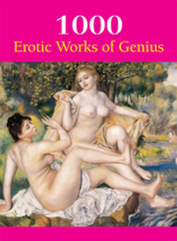 Charles, Victoria - 1000 Erotic Works of Gnius, ebook
