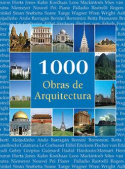Pearson, Christopher E.M. - 1000 Obras de Arquitectura, ebook