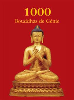 Charles, Victoria - 1000 Buddhas de Génie, e-kirja
