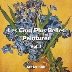 Carl, Klaus - Les Cinq Plus Belle Peintures vol 1, ebook