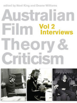 King, Noel - Australian Film Theory and Criticism: Volume 2 Interviews, ebook