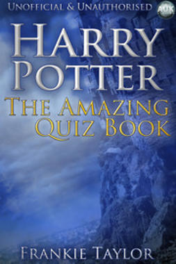 Taylor, Frankie - Harry Potter - The Amazing Quiz Book, ebook