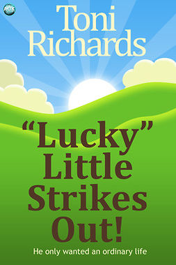 "Richards, Toni - ""Lucky"" Little Strikes Out, e-kirja"