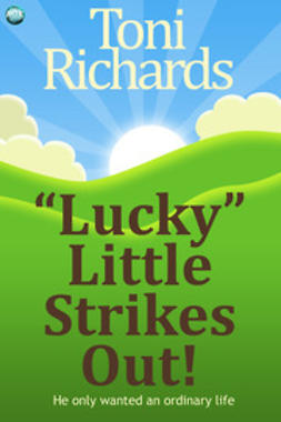"Richards, Toni - ""Lucky"" Little Strikes Out, ebook"