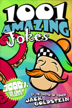 Goldstein, Jack - 1001 Amazing Jokes, ebook