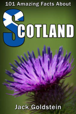 Goldstein, Jack - 101 Amazing Facts about Scotland, ebook
