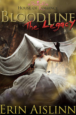 Aislinn, Erin - Bloodline: The Legacy, ebook