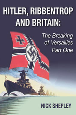Shepley, Nick - Hitler, Ribbentrop and Britain, ebook