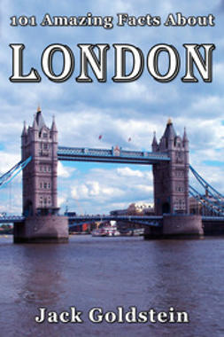 Goldstein, Jack - 101 Amazing Facts About London, ebook