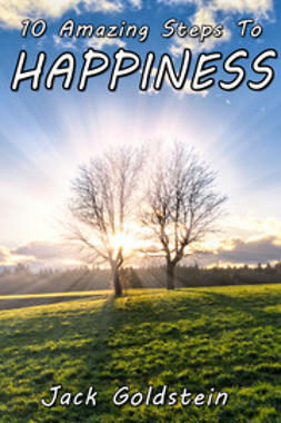 Goldstein, Jack - 10 Amazing Steps To Happiness, ebook