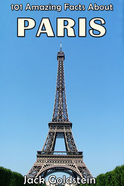 Goldstein, Jack - 101 Amazing Facts About Paris, ebook