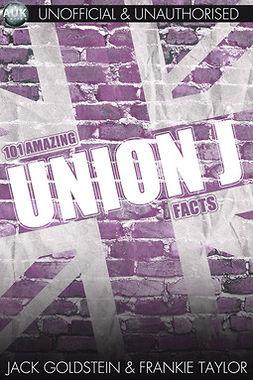 Goldstein, Jack - 101 Amazing Union J Facts, ebook