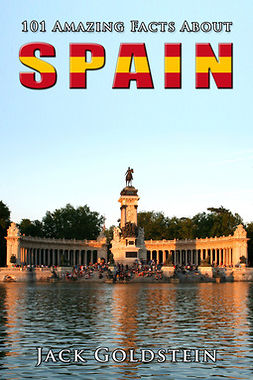 Goldstein, Jack - 101 Amazing Facts About Spain, ebook