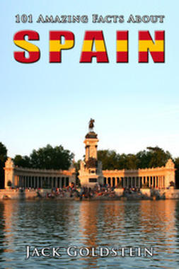 Goldstein, Jack - 101 Amazing Facts About Spain, e-bok