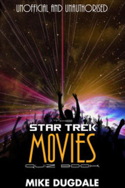 Dugdale, Mike - The Star Trek Movie Quiz Book, e-kirja