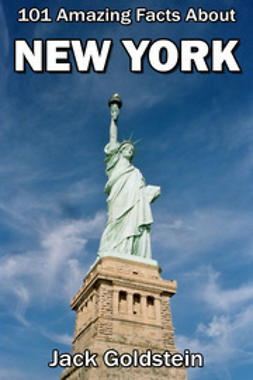 Goldstein, Jack - 101 Amazing Facts About New York, ebook
