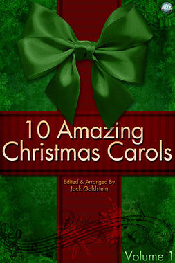 Goldstein, Jack - 10 Amazing Christmas Carols - Volume 1, e-kirja