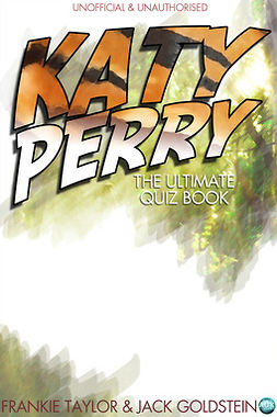 Goldstein, Jack - Katy Perry - The Ultimate Quiz Book, e-kirja