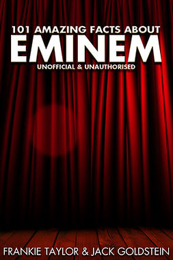 Goldstein, Jack - 101 Amazing Facts about Eminem, ebook