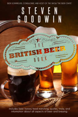 Goodwin, Steven - The British Beer Book, ebook