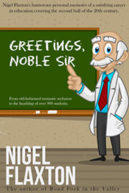Flaxton, Nigel - Greetings Noble Sir, ebook