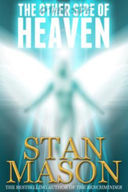 Mason, Stan - The Other Side of Heaven, e-bok
