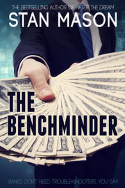 Mason, Stan - The Benchminder, ebook