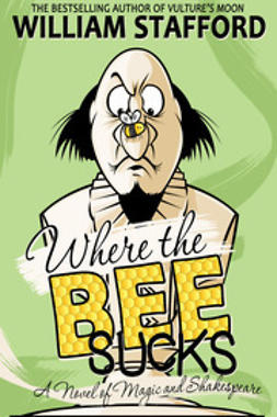 Stafford, William - Where The Bee Sucks, ebook