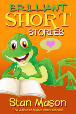 Mason, Stan - Brilliant Short Stories, e-kirja