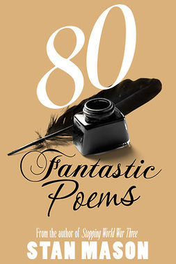 Mason, Stan - 80 Fantastic Poems, e-bok